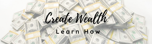 Create Wealth